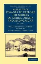 Narrative of Voyages to Explore the Shores of Africa, Arabia, and Madagascar 2 Volume Set Narrative of Voyages to Explore the Shores of Africa, Arabia, and Madagascar