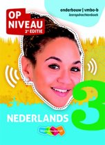 Op Niveau 3 vmbo-b Nederlands Leeropdrachtenboek