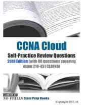 CCNA Cloud Self-Practice Review Questions 2018 Edition