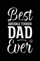 Best Airedale Terrier Dad Ever