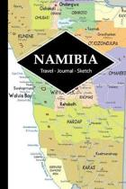 Namibia Travel Journal: Write and Sketch Your Namibia Travels, Adventures and Memories
