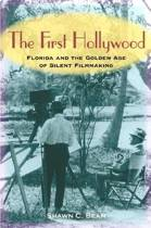 The First Hollywood