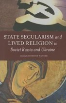 State Secularism and Lived Religion in Soviet Russia and Ukraine