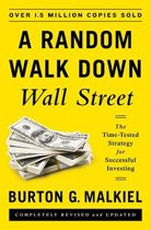 A Random Walk Down Wall Street - The Time-Tested Strategy for Successful Investing 11e