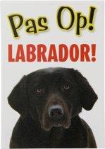 Labrador Retriever Waakbord Pas op!