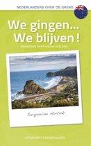 Nederlanders over de grens - We gingen...We blijven!