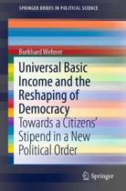 Universal Basic Income and the Reshaping of Democracy