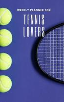 Weekly Planner for Tennis Lovers: Handy 5 x 8 weekly planner for 2020. Notebook with to do list and space to add priorities. Idea Gift for family and
