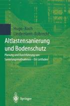 Altlastensanierung und Bodenschutz