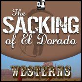The Sacking of El Dorado