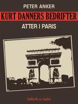 Kurt Danners bedrifter: Atter i Paris