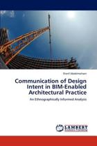 Communication of Design Intent in Bim-Enabled Architectural Practice