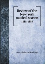 Review of the New York Musical Season 1888-1889