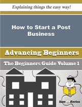 How to Start a Post Business (Beginners Guide)
