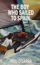 The Boy Who Sailed to Spain