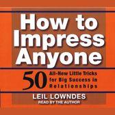 How To Impress Anyone