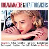 Dream Makers & Heart Breakers