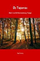 De Stammenkoning Trilogie 1 - De Talisman