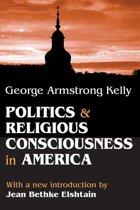 Politics and Religious Consciousness in America