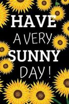 Have A Very Sunny Day