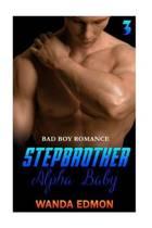 Stepbrother Alpha Baby (Book 3)