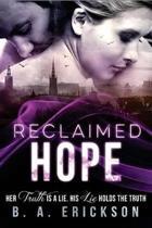 Reclaimed Hope