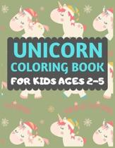 Unicorn Coloring Book For Kids Ages 2-5: Magical Unicorn Coloring Book, Color By Number Book for Girls, Boys, Toddlers and Anyone Who Loves Unicorns