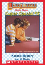 Karen's Mystery (Baby-Sitters Little Sister Super Special #3)