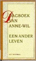 Dagboek van Anne-Wil - Een ander leven