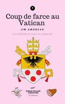 Coup de farce au Vatican