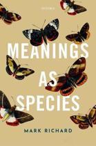 Meanings as Species