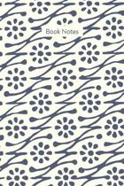 Book Notes: Journal for Book Lovers to Write Reviews and Keep Track of Books to Read and Recommend with Floral Cover Design in Blu