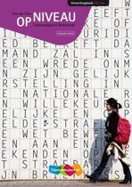 Op niveau Tweede Fase / Taalvaardigheid Nederlands 5/6 vwo / deel Verwerkingsboek