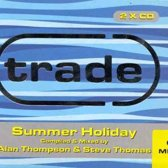 Trade Summer Holiday
