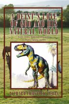 A Deist's Love of God and His Natural World