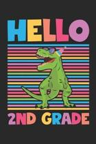Hello 2nd Grade - Dinosaur Back To School Gift - Notebook For Second Grade Boys - Boys Dinosaur Writing Journal: Medium College-Ruled Journey Diary, 1