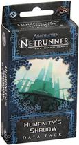 Android Netrunner LCG - Humanity's Shaddow Data Pack