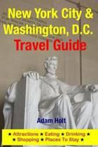 New York City & Washington, D.C. Travel Guide