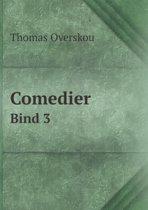 Comedier Bind 3
