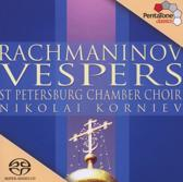 Rachmaninov: Vespers - St. Petersburg Chamber Choir/Korniev -SACD- (Hybride/Stereo/5.1)
