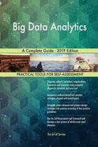 Big Data Analytics a Complete Guide - 2019 Edition