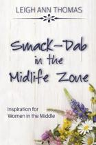 Smack-Dab in the Midlife Zone