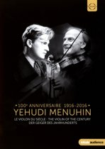 Yehudi Menuhin - The Violin Of The Century