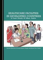Healthcare Facilities in Developing Countries: A Case Study of Mau, India