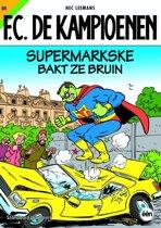 """""""F.C. De Kampioenen 84 - Supermarkske bakt ze bruin"""""""