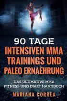 90 Tage Intensiven Mma Trainings Und Paleo Ernaehrung