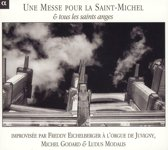 Messe Pour St Michel&Tous Les Saints