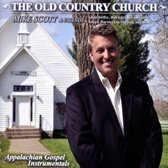 The Old Country Church: Appalachian Gospel Instrumentals