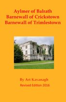 Aylmer of Balrath Barnewall of Crickstown Barnewall of Trimlestown