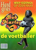Hard Gras / 84 Wiep Idzenga op zoek naar Bob Marley de voetballer